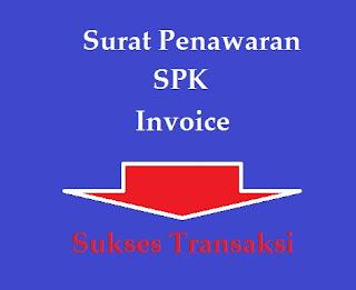 Bisnis, Surat Penawaran, SPK, Invoice