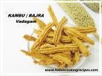 Kambu BajraVadagam Recipe
