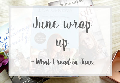 June reading wrap up - What I read this month @ Sarahs book hub blog
