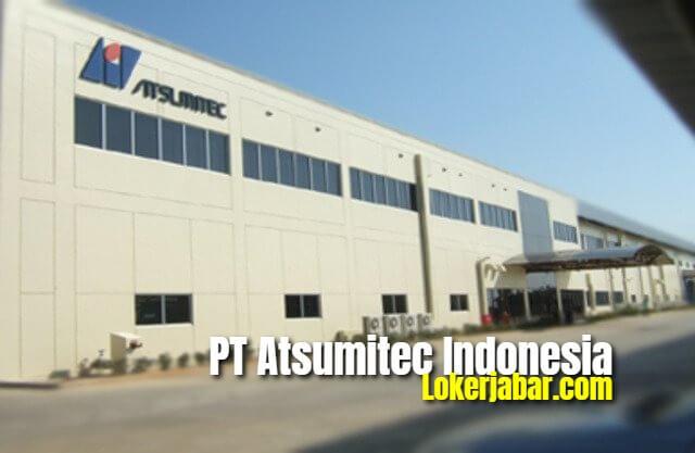 Lowongan Kerja PT Atsumitec Indonesia