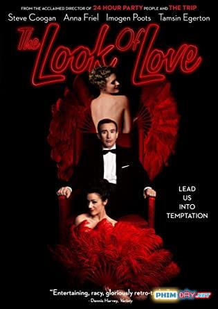 Giá Trị Của Tình Yêu - The Look Of Love (2013)