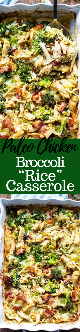 "Paleo Chicken Broccoli ""Rice"" Casserole #vegetarian"
