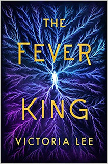 Book Review and GIVEAWAY: The Fever King, by Victoria Lee
