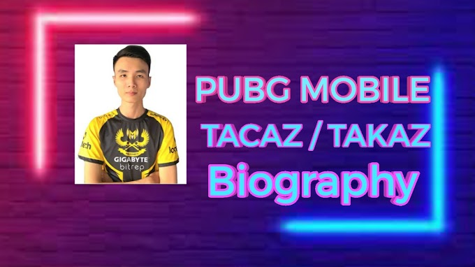 Pubg Mobile Tacaz/Takaz  Biography