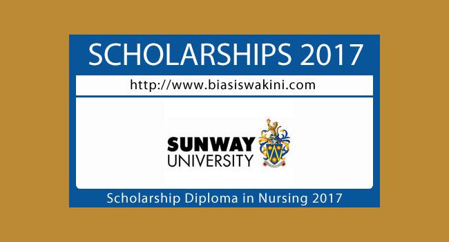 Sunway University-Full Scholarship for Diploma in Nursing 2017