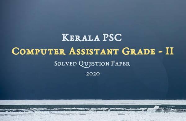 Kerala PSC University Assistant Exam 2019 Solved Question Paper
