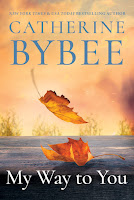 My Way to You, by Catherine Bybee book cover and review