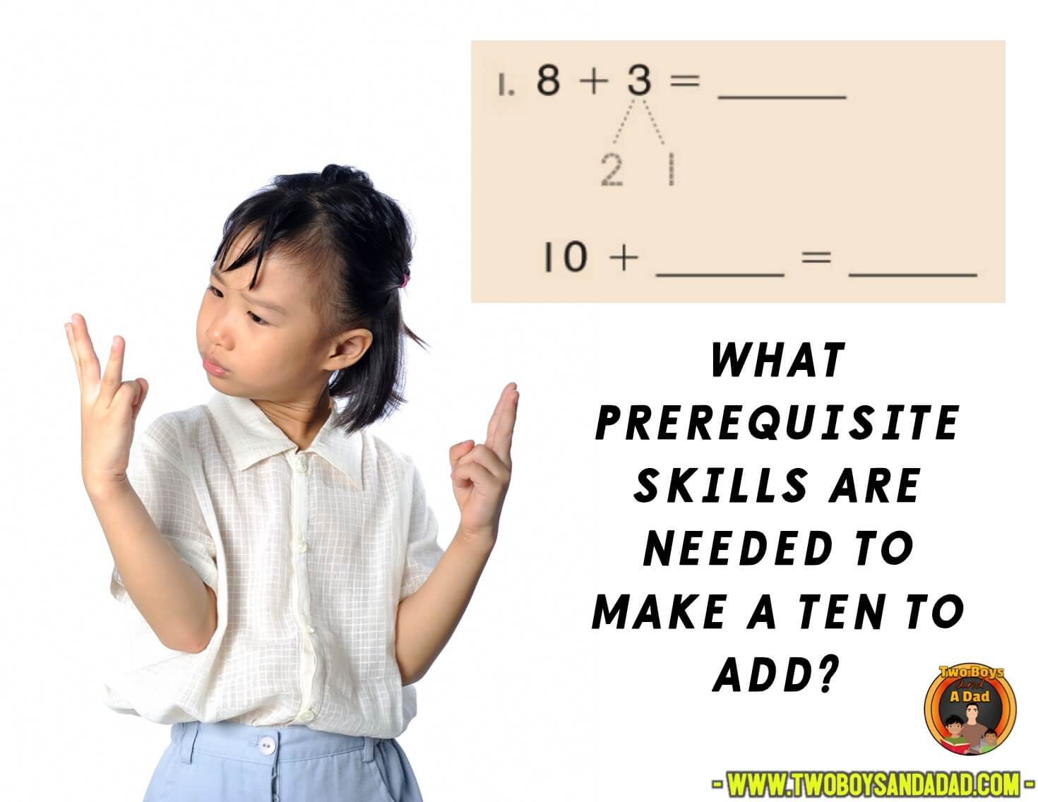 What skills do you need to make a ten?