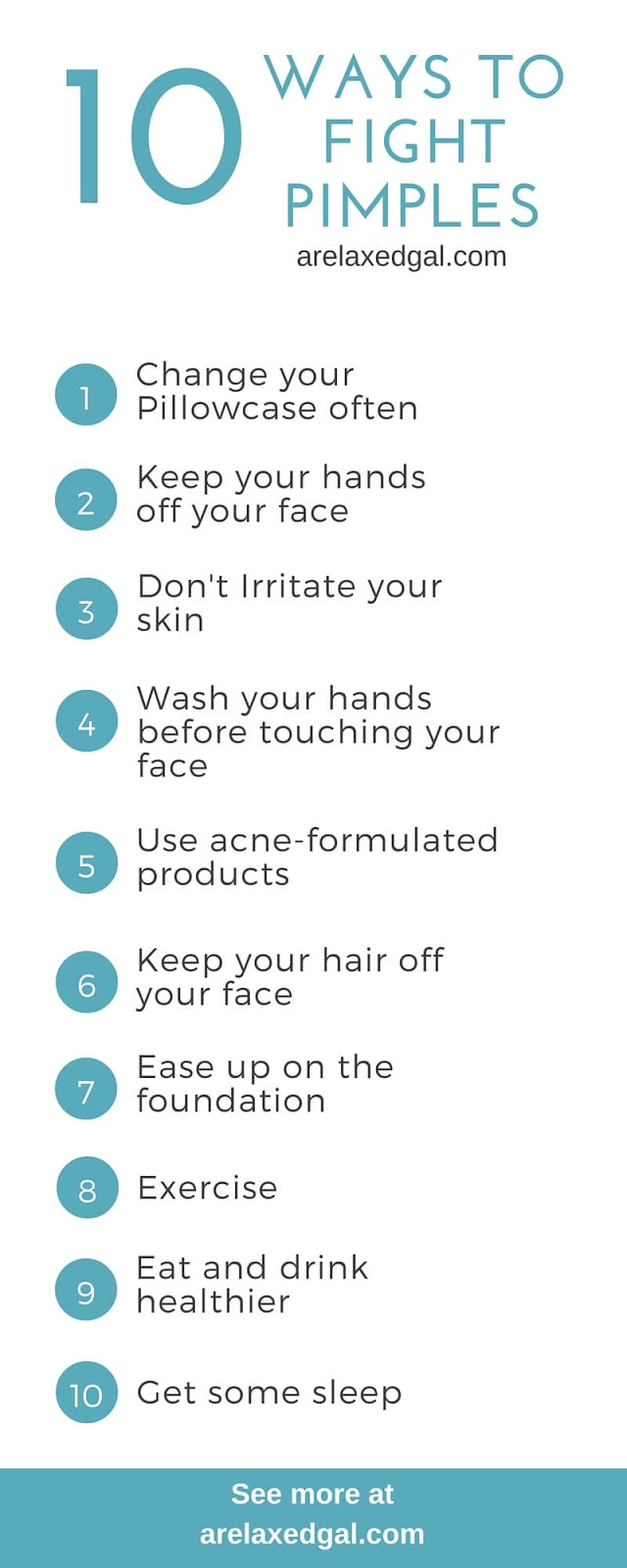 Don't let the pimples win. Use these tips in this infographic to put a stop to them and keep your skin clear. You can see more about these tips at arelaxedgal.com.