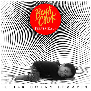 Budi Cilok - Jejak Hujan Kemarin (Full Album 2019