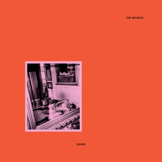 Suuns - The Witness Music Album Reviews