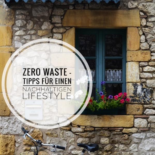 Zero Waste - Für einen nachhaltigen Lifestyle