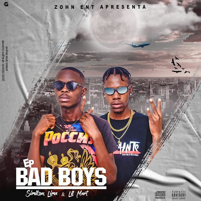 Lil Mart X Similson Lima - Bad Boys (EP) [Download] - Jailson News | Download mp3