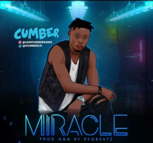 Music : Cumber – Miracle