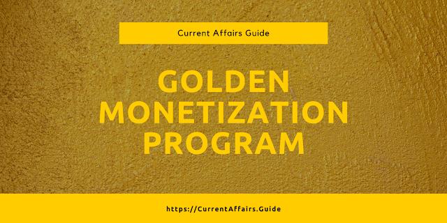Gold Monetization Program