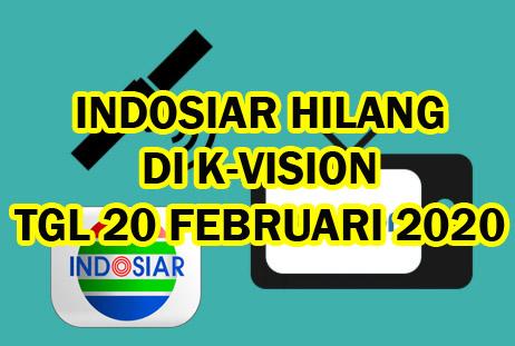 Channel Indosiar Hilang 20 Februari 2020 Receiver K Vision Gardiner G88 Hd Cartenz Dan Bromo Aulaku