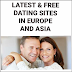8 Latest & Best Free Dating Sites - Apps in Europe and Asia