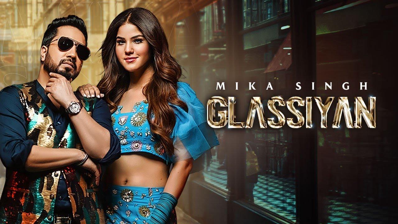 Glassiyan Lyrics Mika Singh Punjabi Song