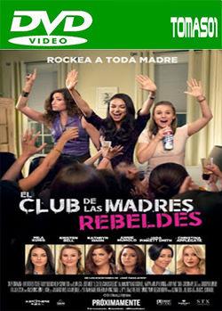 El club de las madres rebeldes (2016) DVDRip