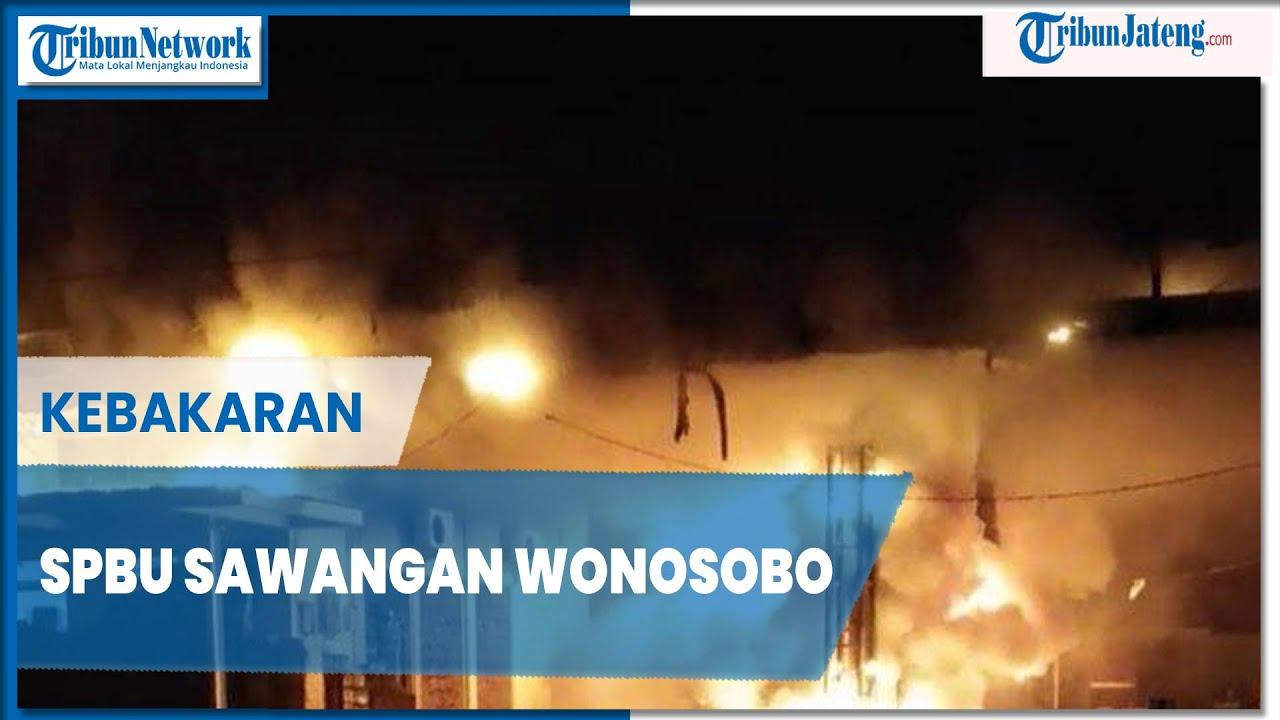 SPBU Sawangan Wonosobo Terbakar Hebat