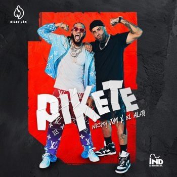 Nicky Jam ft El Alfa - Pikete