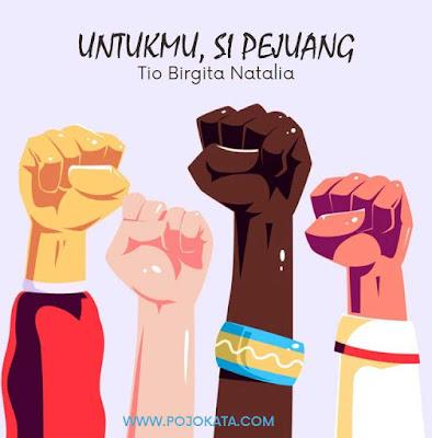 Puisi Motivasi: Untukmu, Si Pejuang