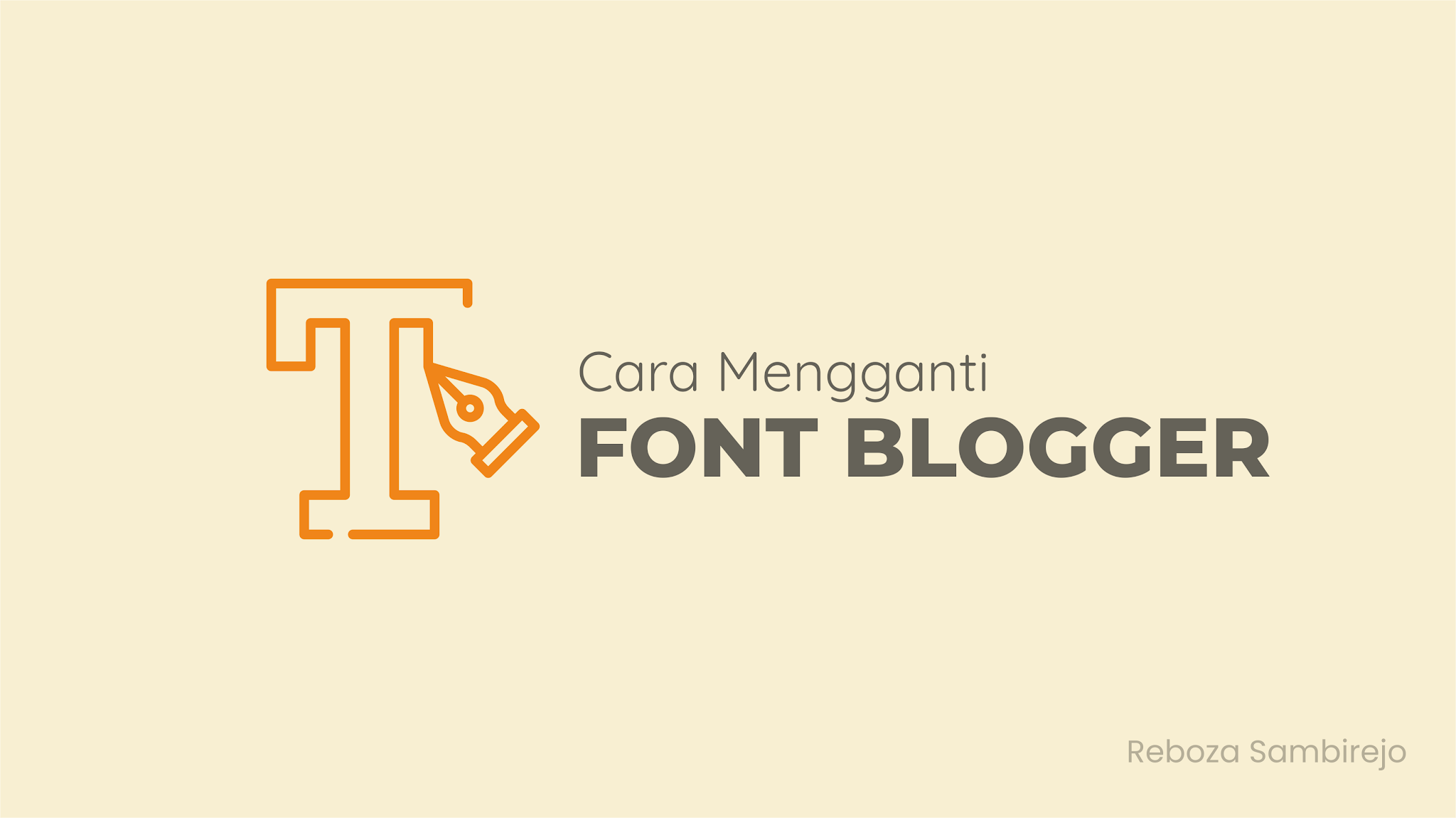 The Easiest Way to Change Blogger Fonts