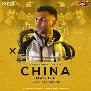 China Mashup - DJ Riki Nairobi [NewDjsWorld.Com]