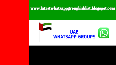 UAE Whatsapp Group Link | UAE WhatsApp Group Joins Link