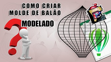 03 - Tutorial como criar Molde de Balão Modelado - #CDM 0162