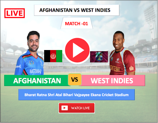 Watch Live match  Afghanistan vs  West Indies- 1st T20 match , 2019
