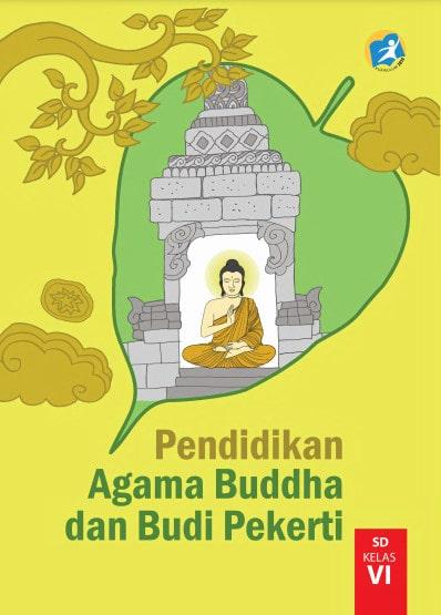Buku Siswa Pendidikan Agama Buddha Kelas 6 Revisi 2017 Kurikulum 2013