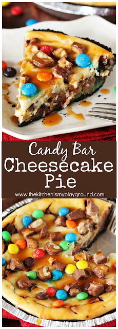 Candy Bar Cheesecake Pie collage