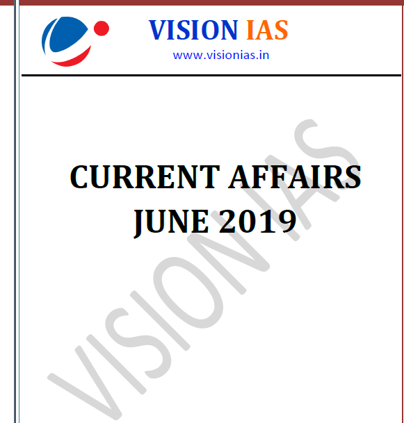 VISION IAS MONTHLY MAGAZINE 2019