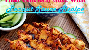 #Yummy #Thai #Chicken #Sate #with #Peanut #Sauce #Recipe