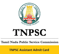 TNPSC Assistant Admit Card