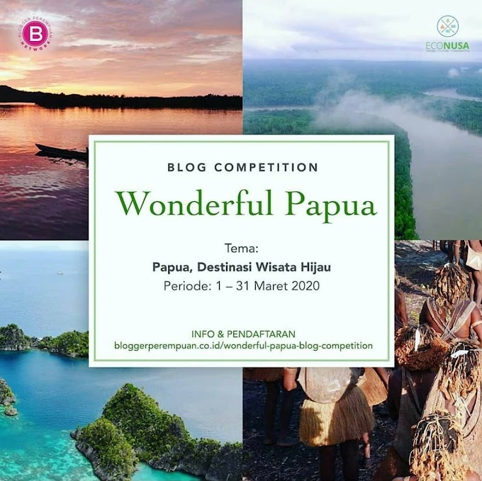 Blog Competition Wonderful Papua
