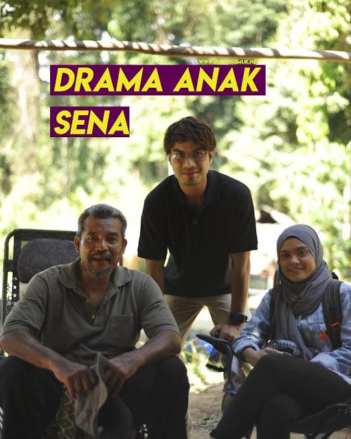 Drama Anak Sena Lakonan Ben Amir