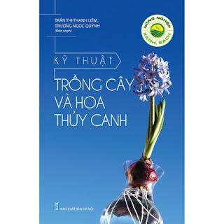 Nông Nghiệp Xanh, Sạch - Kỹ Thuật Trồng Cây Và Hoa Thủy Canh ebook PDF-EPUB-AWZ3-PRC-MOBI