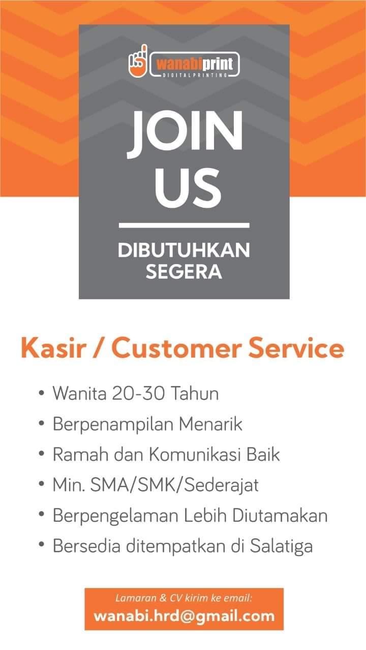 Wanabiprint Membuka Loker Salagiga Sebagai Kasir/Customer Service