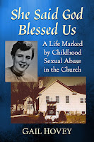 book cover for She Said God Blessed Us: A Life Marked by Childhood Sexual Abuse in the Church by Gail Hovey