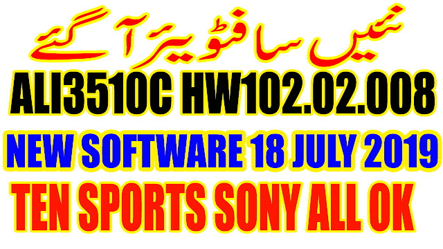 ALI3510C HARDWARE-HW102.02.008 POWERVU TEN SPORTS OK NEW SOFTWARE JULY 18 2019