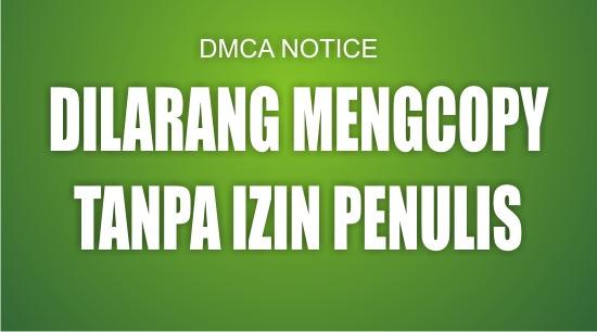 CONTOH DMCA NOTICE UNTUK MENGATASI BLOG COPY PASTE