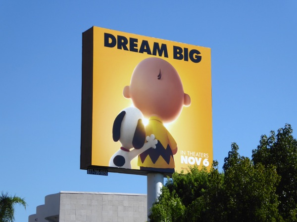 Dream Big Peanuts Movie billboard