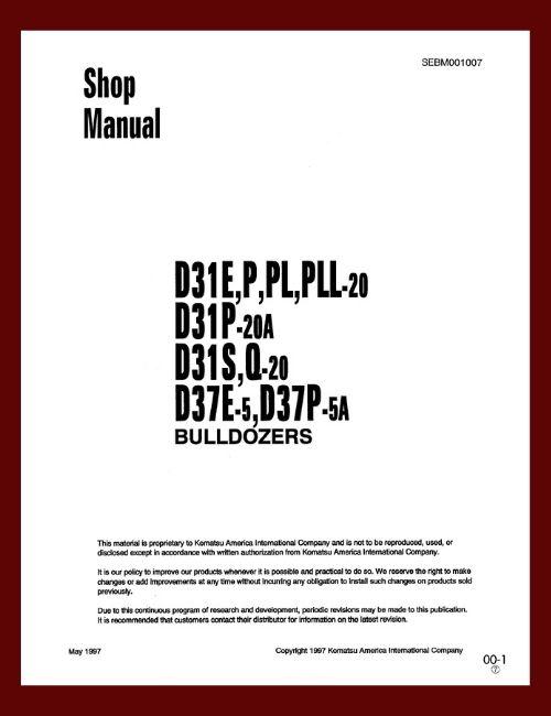 Bulldozer Komatsu D31E-20 D31P-20 shop manual