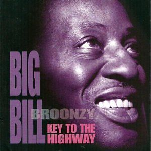 Big Bill Broonzy, Key to the Highway
