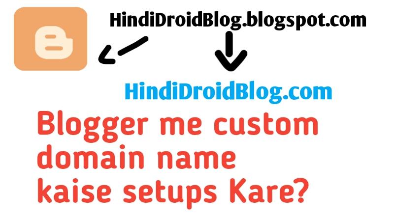 Blogger Me Custom Domain Name Kaise Set Kare Full Domain Setup