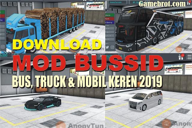 Kumpulan Download MOD BUSSID BUS, Truck, dan Mobil Keren Terbaru Juni 2019 Gratis