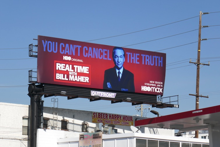 Real Time Bill Maher You Cant Cancel Truth billboard