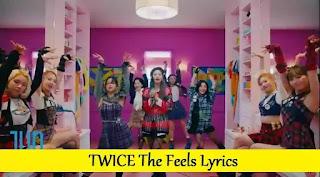 TWICE The Feels Lyrics